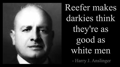 Anslinger Reefer darkies